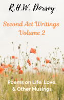 Second Act Writings Volume 2